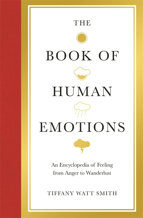 The Book of Human Emotions By Tiffany Watt Smith
