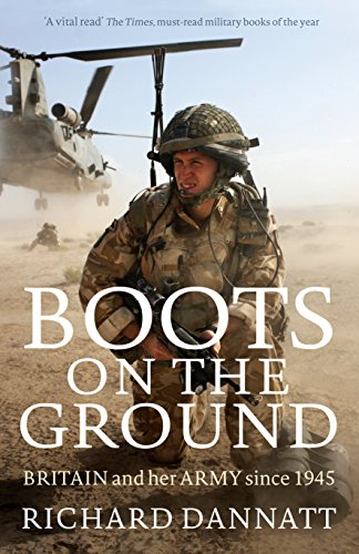Boots on the Ground By General Lord Richard Dannatt