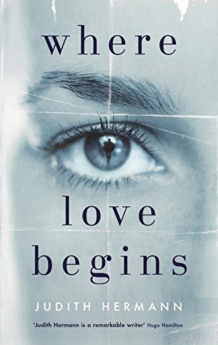Where Love Begins von Judith Hermann