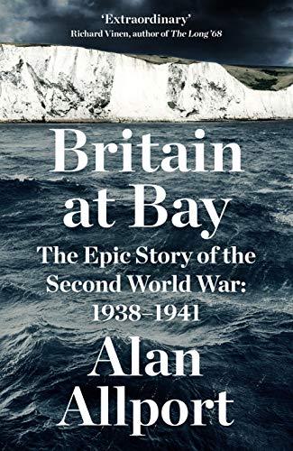 Britain at Bay By Alan Allport