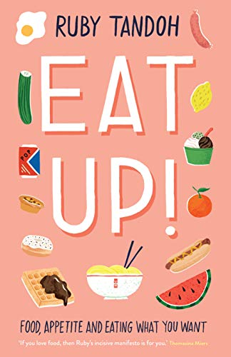 Eat Up By Ruby Tandoh