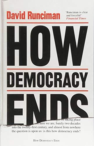 How Democracy Ends By David Runciman