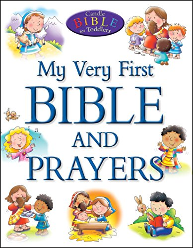 My Very First Bible and Prayers By Juliet David