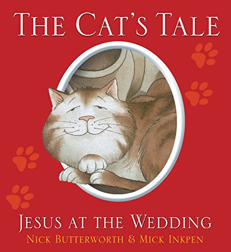 The Cat's Tale By Nick Butterworth