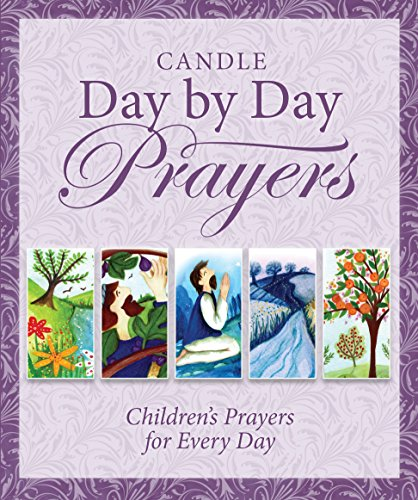 Candle Day by Day Prayers By Juliet David
