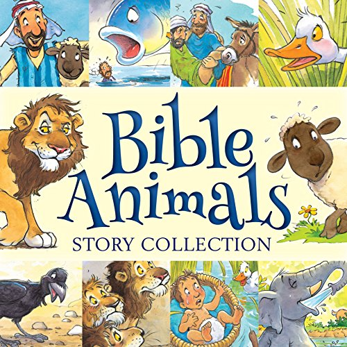 Bible Animals Story Collection By Juliet David