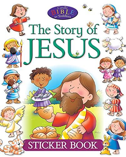 The Story of Jesus Sticker Book By Juliet David