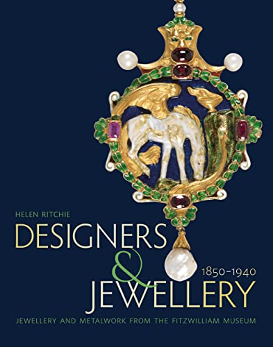 Designers and Jewellery 1850-1940 By Helen Ritchie