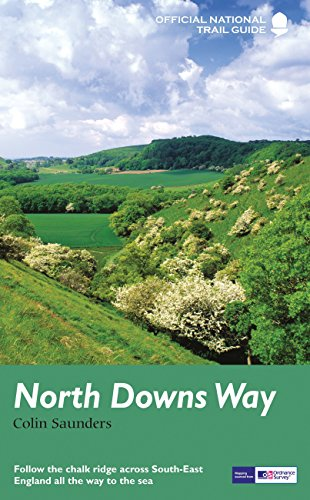North Downs Way: National Trail Guide (National Trail Guides) By Colin Saunders