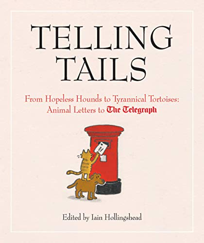 Telling Tails By Iain Hollingshead