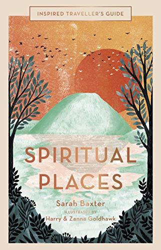 Spiritual Places By Sarah Baxter