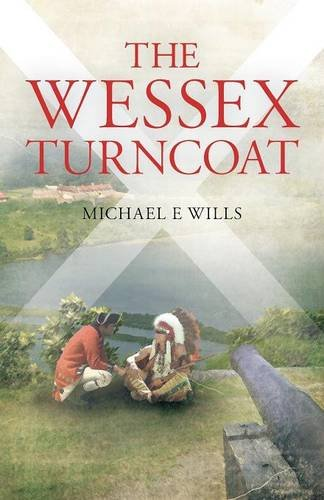 The Wessex Turncoat by Michael E. Wills