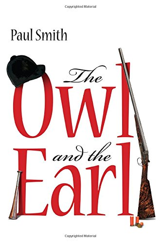 The Owl and the Earl by Paul Smith