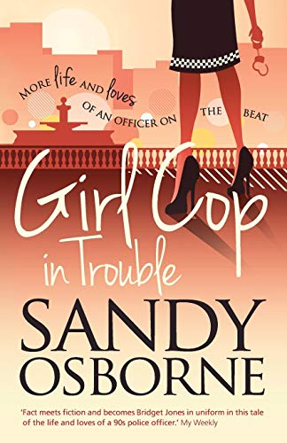 Girl Cop in Trouble By Sandy Osborne