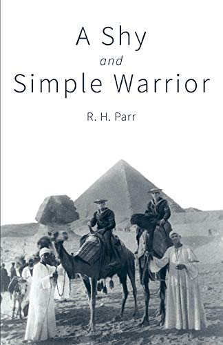 A Shy and Simple Warrior By R. H. Parr