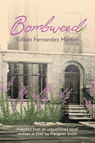 Bombweed By Gillian Fernandez Morton