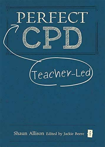 Perfect Teacher-Led CPD By Shaun Allison