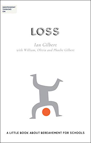 Independent Thinking on Loss By Ian Gilbert