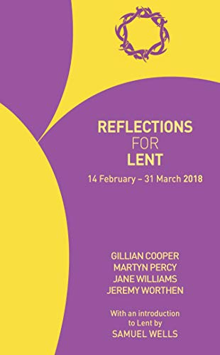 Reflections for Lent 2018 By Gillian Cooper