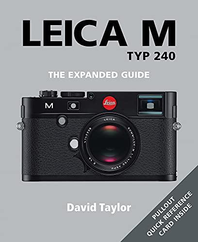 Leica M: TYP 240 By ,David Taylor