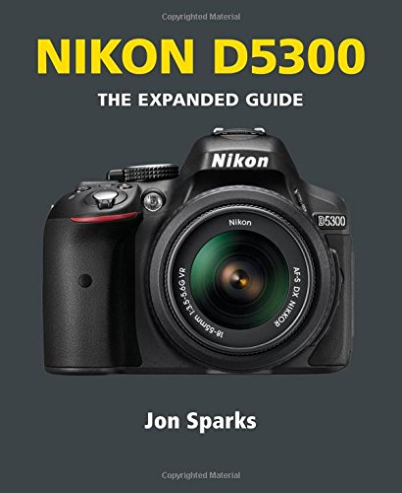 Nikon D5300 By Jon Sparks