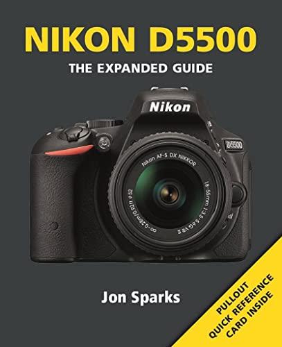 Nikon D5500 By Jon Sparks