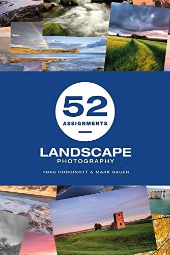 52 Assignments: Landscape Photography By Ross Hoddinott