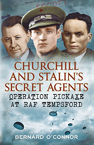Churchill and Stalin's Secret Agents By Bernard O'Connor