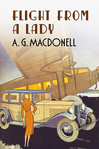 Flight from a Lady by A. G. Macdonell