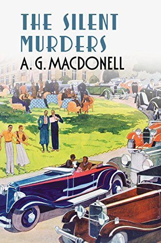 Silent Murders by A. G. Macdonell