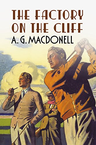 The Factory on the Cliff by A. G. Macdonell