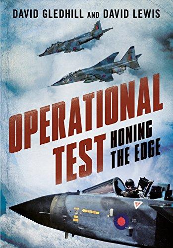 Operational Test: Honing the Edge By David Gledhill