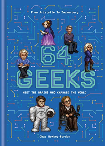 64 Geeks By Chas Newkey-Burden (Author)