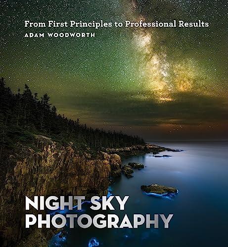 Night Sky Photography By Adam Woodworth