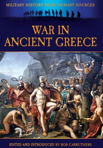 War in Ancient Greece By Bob Carruthers