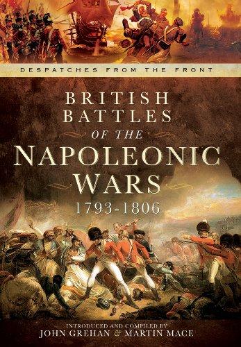 British Battles of the Napoleonic Wars 1793-1806 By John Grehan