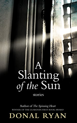 A Slanting of the Sun: Stories by Ryan, Donal Book The Cheap Fast Free Post