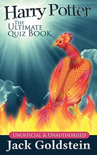Harry Potter - The Ultimate Quiz Book: 400 Questions on the Wizarding World By Jack Goldstein