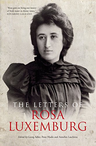 The Letters Of Rosa Luxemburg von Rosa Luxemburg