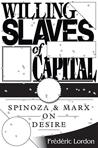 Willing Slaves Of Capital By Frederic Lordon