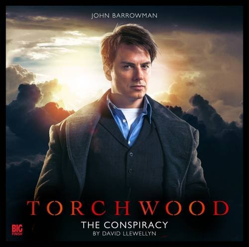 Torchwood - 1.1 the Conspiracy By David Llewellyn