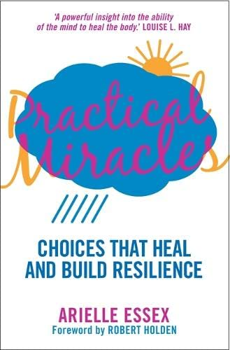 Practical Miracles By Arielle Essex