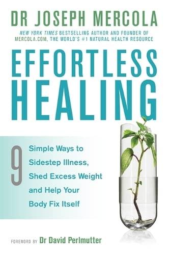 Effortless Healing By Dr. Joseph Mercola