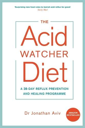 The Acid Watcher Diet By Dr Jonathan Aviv
