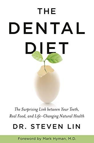 The Dental Diet By Dr Steven Lin