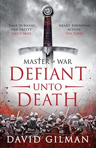Defiant Unto Death by David Gilman