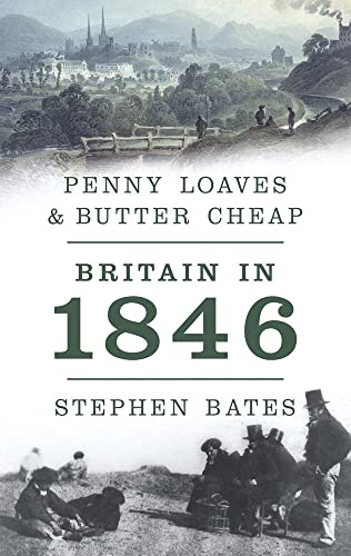 Penny Loaves and Butter Cheap By Stephen Bates