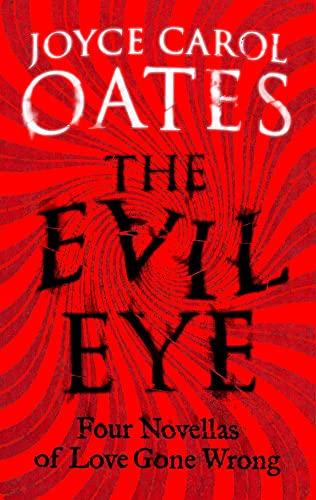 Evil Eye By Joyce Carol Oates