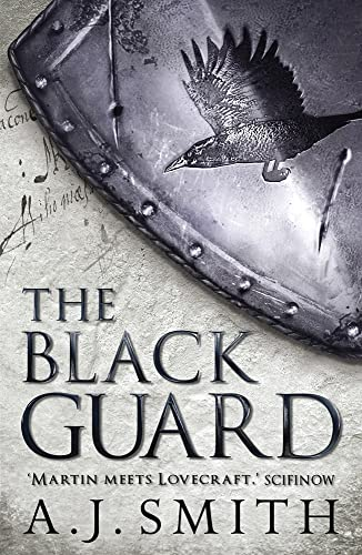 The Black Guard (The Long War) By A. J. Smith