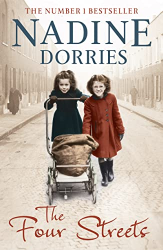 The Four Streets (The Four Streets Trilogy) By Nadine Dorries
